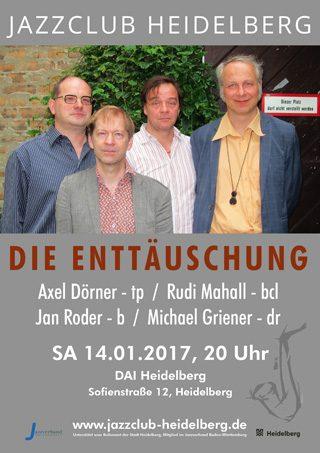Die Enttäuschung - Plakat Jazzclub Heidelberg